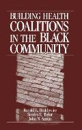 Building Health Coalitions in the Black Community