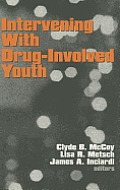 Intervening with Drug-Involved Youth