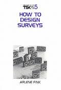 How to Design Surveys