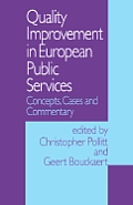 Quality Improvement in European Public Services: Concepts, Cases and Commentary
