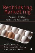 Rethinking Marketing: Towards Critical Marketing Accountings