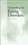 Counselling for Eating Disorders (Counselling in Practice)