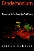 Pandemonium: Towards a Retro-Organization Theory