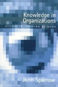 Knowledge in Organizations: Access to Thinking at Work