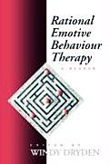 Rational Emotive Behaviour Therapy: A Reader