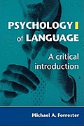 Psychology of Language: A Critical Introduction