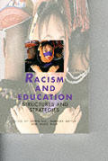 Racism and Education: Structures and Strategies