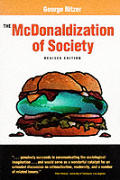 Mcdonaldization Of Society Revised Edition