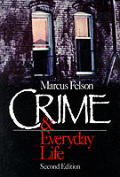 Crime & Everyday Life 2nd Edition