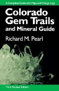 Colorado Gem Trails: And Mineral Guide