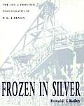 Frozen in Silver: Photography of P. E. Larson