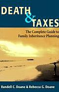 Death & Taxes The Complete Guide To Family Inh