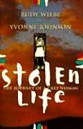 Stolen Life The Journey Of A Cree Woman