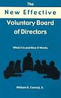 The New Effective Voluntary Board of Directors: What It Is and How It Works