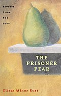 Prisoner Pear Stories From The Lake