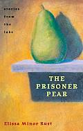 The Prisoner Pear: Stories from the Lake Cover