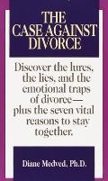 Case Against Divorce