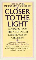 Closer to the Light Learning from the Near Death Experiences of Children