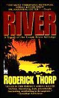 River A Novel Of The Green River Killi