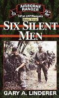 Six Silent Men 101st LRP Rangers Book 3