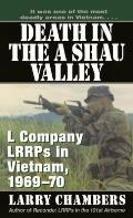 Death in the A Shau L Company LRRPs in Vietnam 1969 70