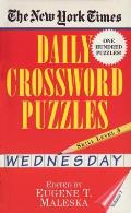 The New York Times Daily Crossword Puzzles Wednesday, Skill Level 3 (New York Times Daily Crossword Puzzles)