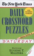 The New York Times Daily Crossword Puzzles Saturday, Skill Level 6 (New York Times Daily Crossword Puzzles Saturday, Skill Level)