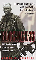 Blackjack 33 With Special Forces in the Viet Cong Forbidden Zone