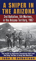 Sniper in the Arizona 2nd Battalion 5th Marines in the Arizona Territory 1967