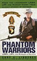 Phantom Warriors LRRPs LRPs & Rangers in Vietnam