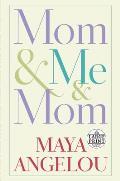 Mom & Me & Mom (Large Print)