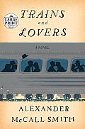Trains and Lovers (Large Print)
