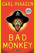 Bad Monkey (Large Print)