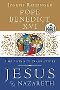Jesus of Nazareth: The Infancy Narratives (Large Print) Cover