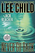 Never Go Back: A Jack Reacher Novel (Large Print)