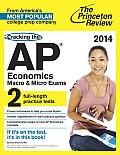 Cracking the AP Economics Macro & Micro Exams 2014 Edition