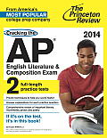 Cracking the AP English Literature & Composition Exam, 2014 Edition (College Test Preparation)