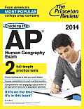 Cracking the AP Human Geography Exam, 2014 Edition (College Test Preparation) Cover