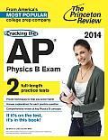 Cracking the AP Physics B Exam 2014 Edition