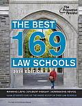 The Best 169 Law Schools, 2014 Edition (Graduate School Test Preparation)