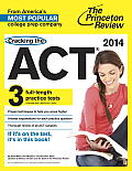 Cracking the ACT with 3 Practice Tests 2014 Edition