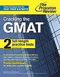 Cracking the GMAT with 2 Practice Tests 2015 Edition