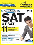 11 Practice Tests for the SAT & PSAT (Princeton Review: 11 Practice Tests for the SAT & PSAT)