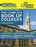 Complete Book of Colleges 2015 Edition