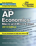 Cracking the AP Economics Macro & Micro Exams 2015 Edition