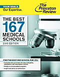 The Best 167 Medical Schools (Princeton Review: Best Medical Schools)