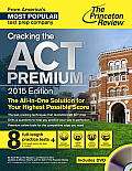 Cracking the ACT Premium Edition with 4 Practice Tests 2015