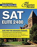 SAT Elite 2400: Elite Prep for Advanced Students (College Test Preparation)