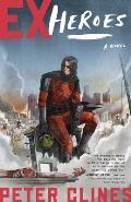 Ex Heroes A Novel
