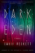 Dark Eden A Novel